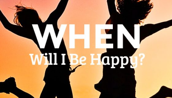 WhenWillIBeHappy