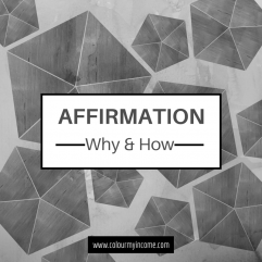 Affirmations – Why and How They Work