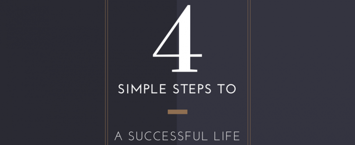 4 Simple Steps to a Successful Life