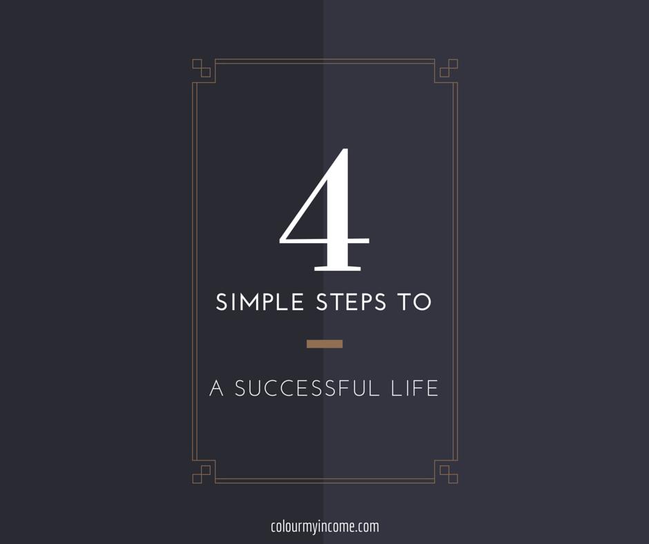 4SimpleStepsToASuccessfulLife