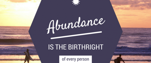 #57 Abundance is the birthright of every person