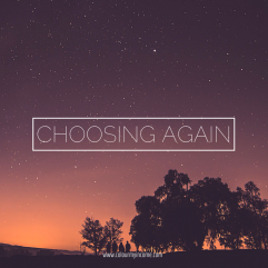 Why Choosing Again is… Just Like Counting