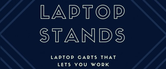 Best Mobile Laptop Stands for Presentation – Laptop carts that lets you work anywhere